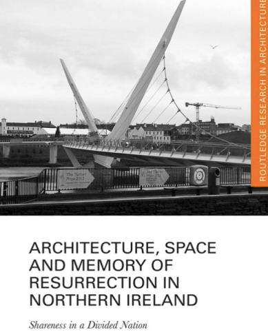 Gamel Abdelramen Space, Memory and Resurrection in NI